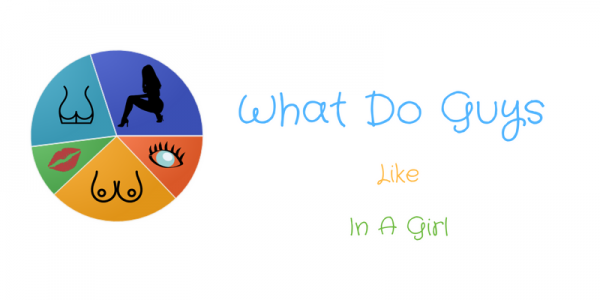 What do guys like in a girl