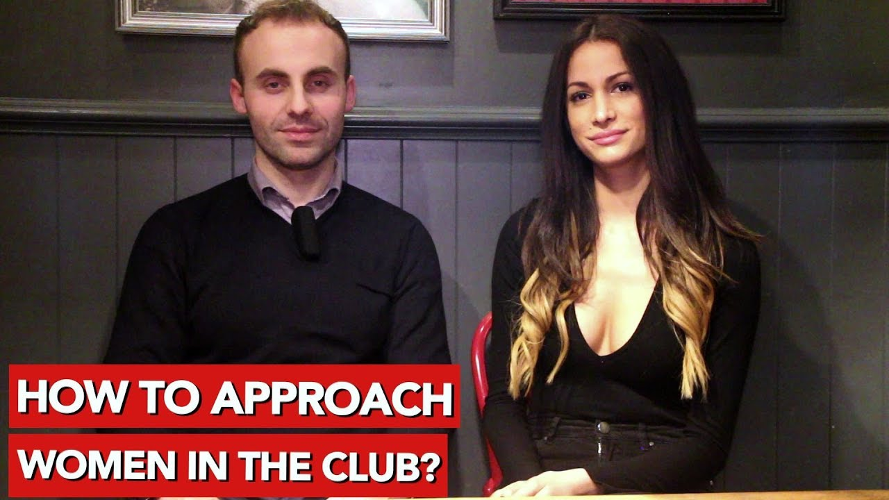 How to approach women in a club
