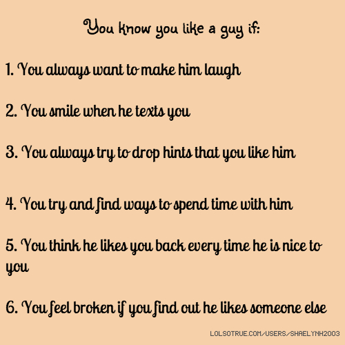 Ways to know a guy likes you
