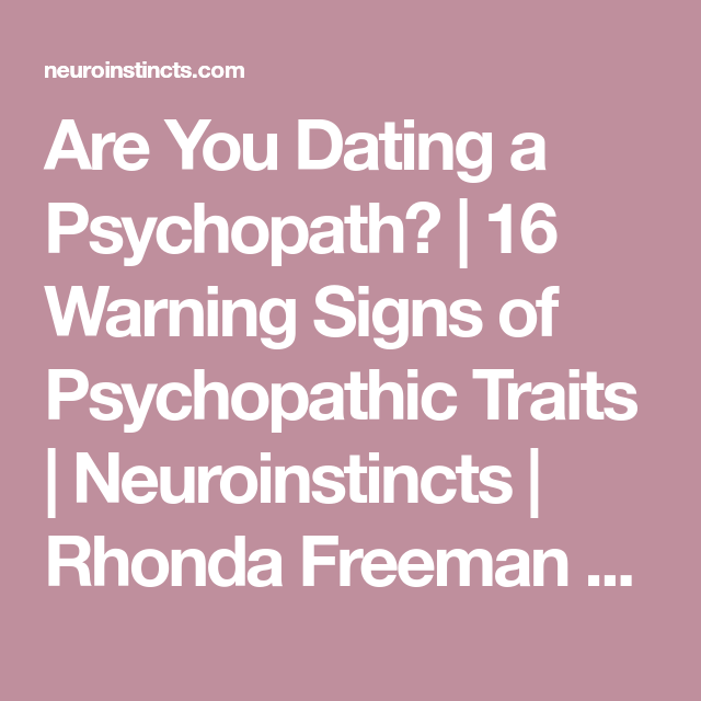 Are you dating a psychopath