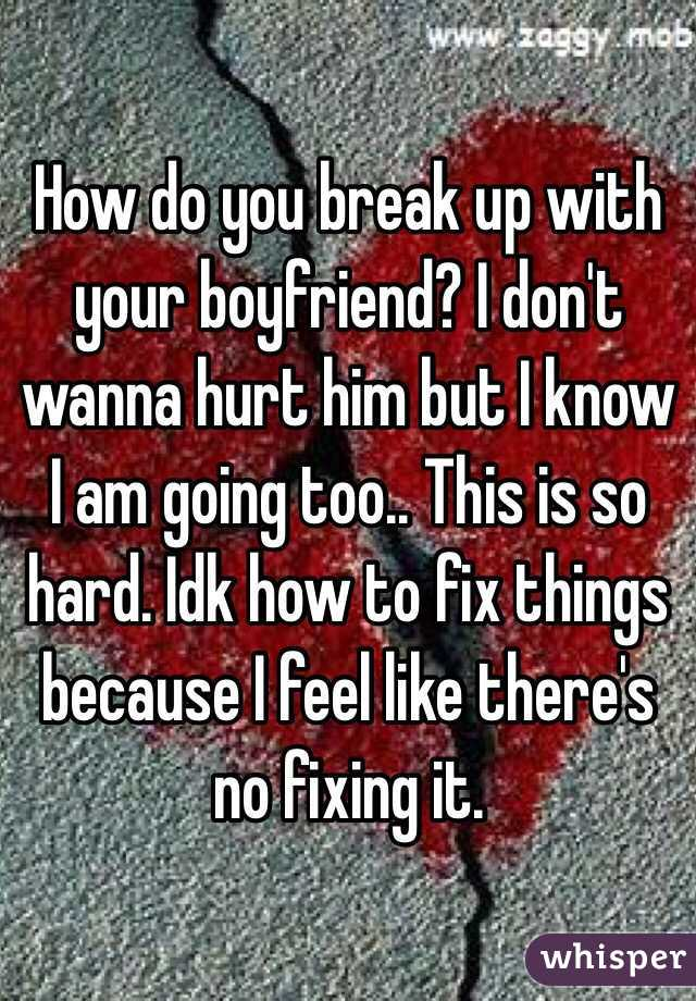 When you break up with your boyfriend