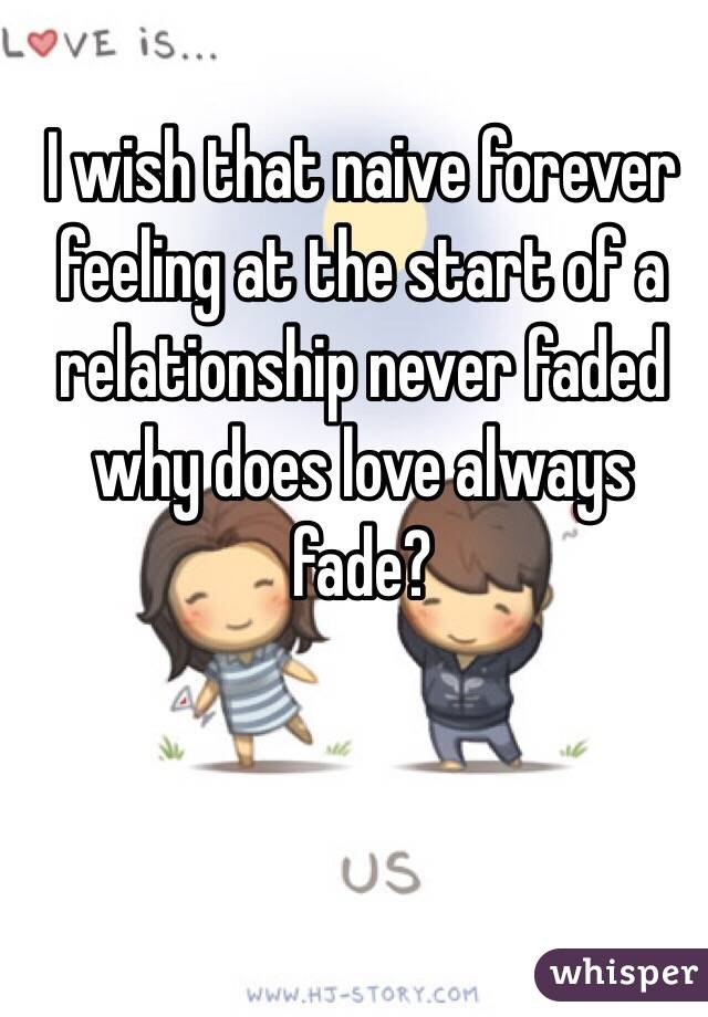 Why does love fade in a relationship