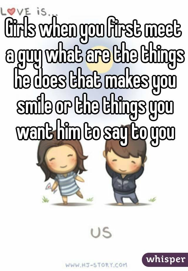 What to say when you meet a girl