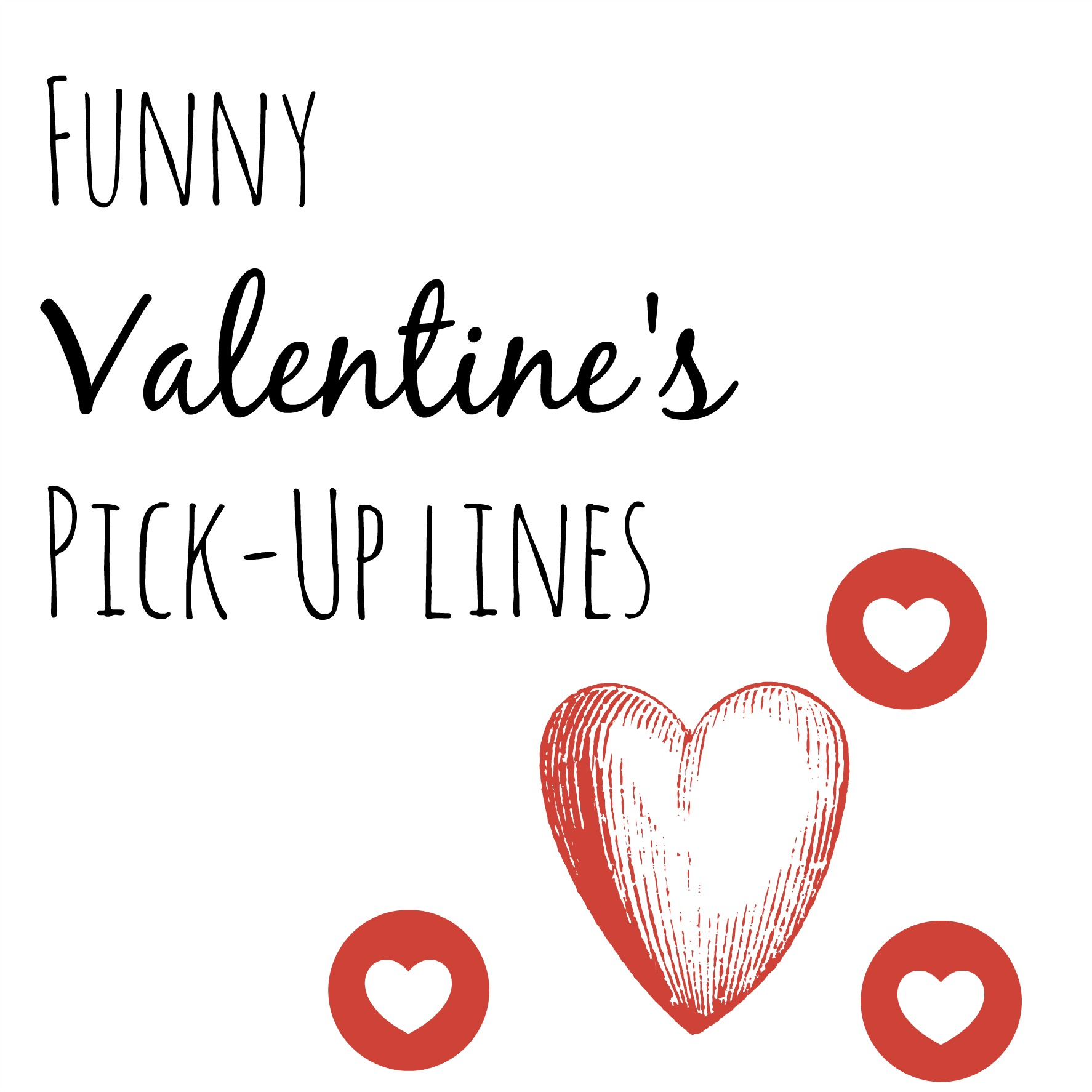 Valentine pick up lines