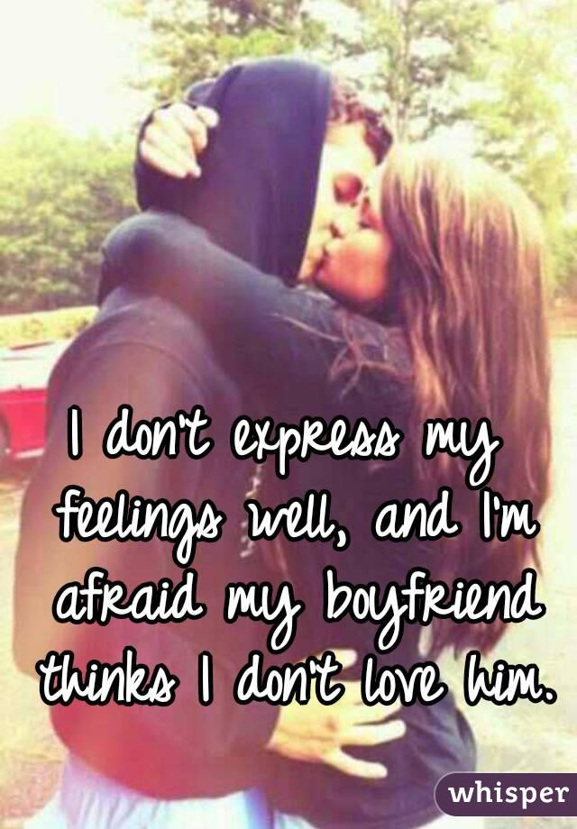 Express my feelings to my boyfriend