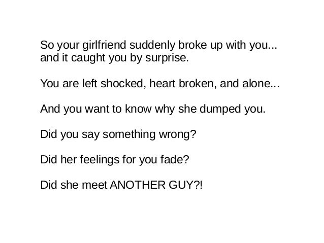 When a guy breaks up with you suddenly