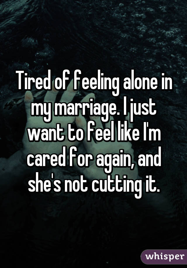 I feel alone in my marriage