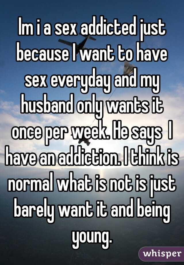 Husband wants sex everyday