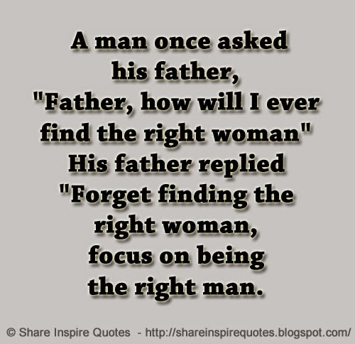 How to find the right woman