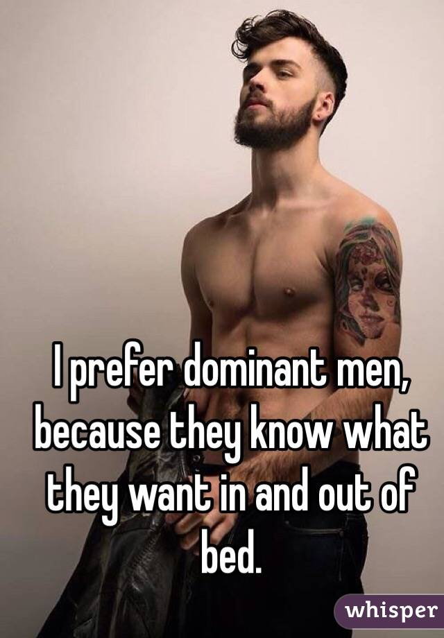 What dominant men want