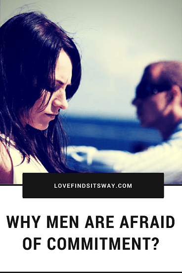 How to tell if a guy is afraid of commitment