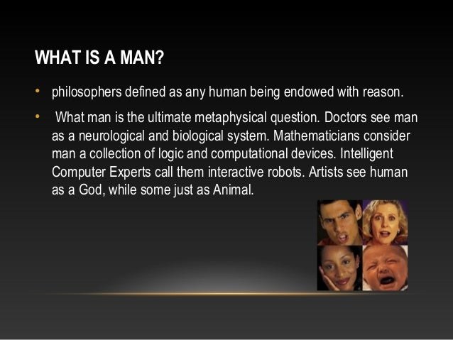 What man is a man