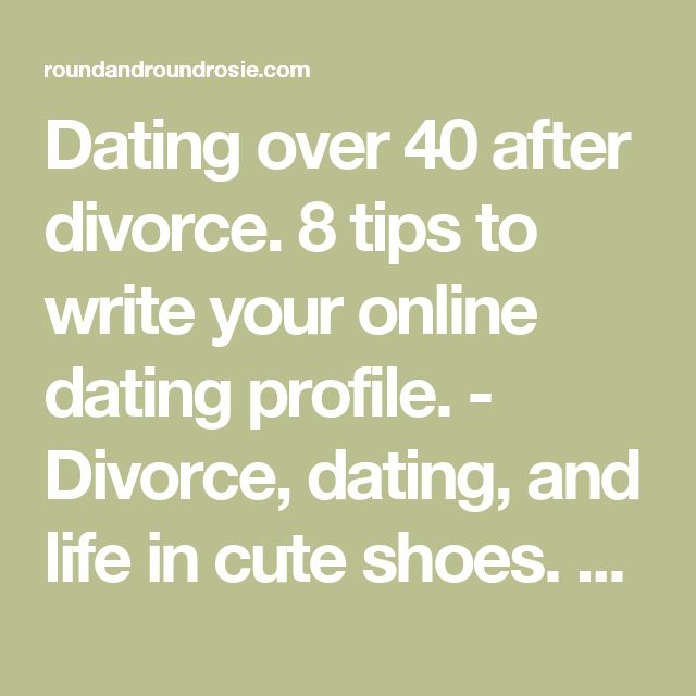 Dating in your 30s after divorce