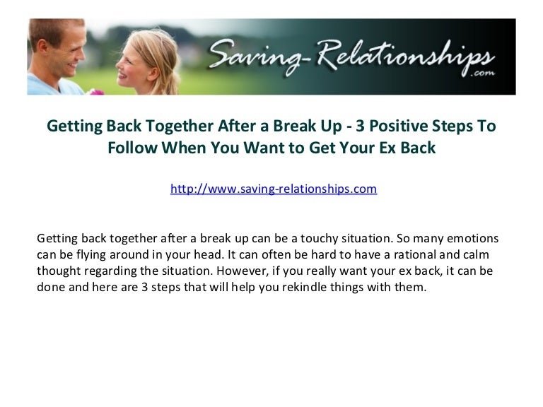 How to successfully get back together after a break up