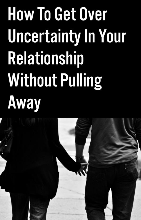 Pulling away from a relationship
