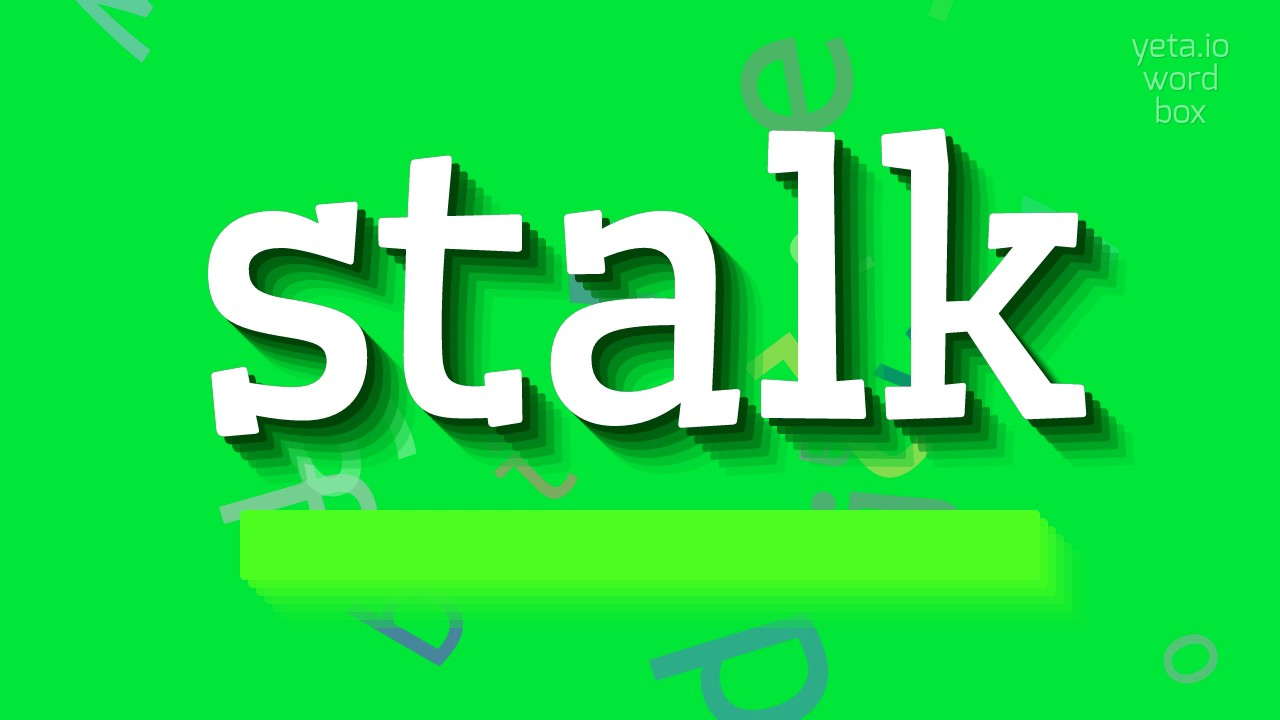 How to spell stalk