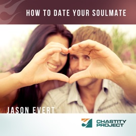 How to date your soulmate