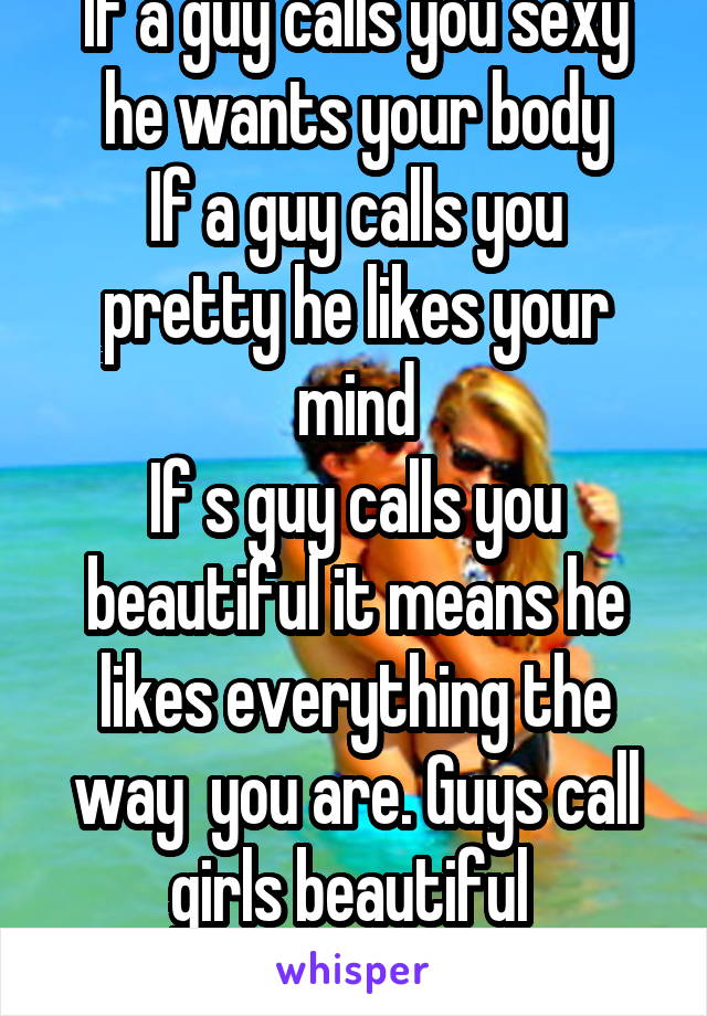 If a guy says your pretty does he like you
