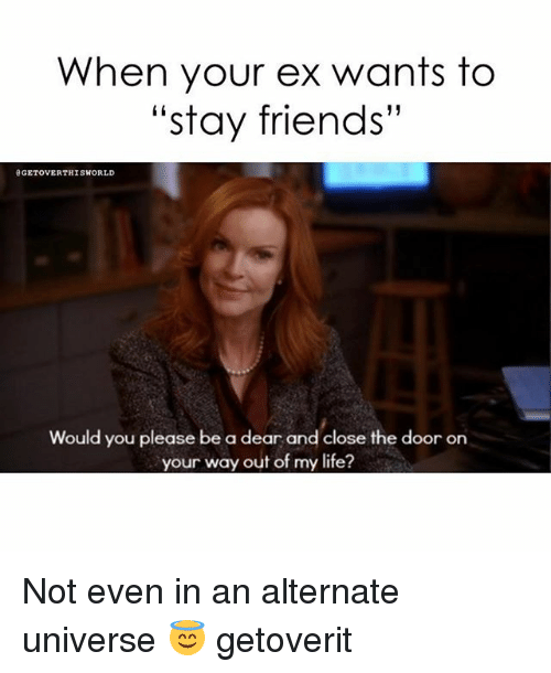 My ex wants to be friends