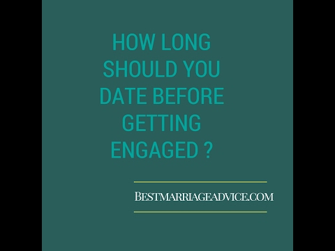 How long should you be engaged before getting married