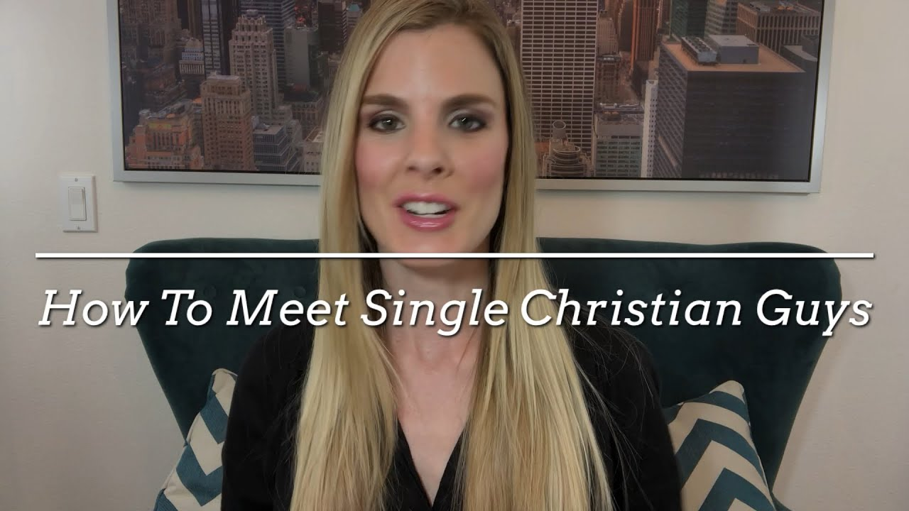 How to meet christian guys