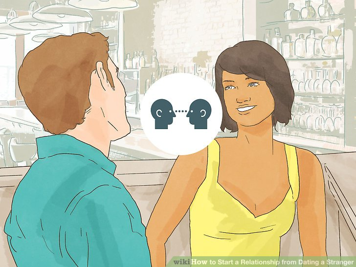 How to date a stranger