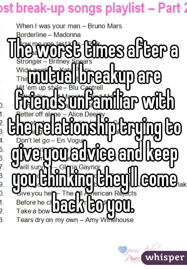 Dealing with a mutual breakup