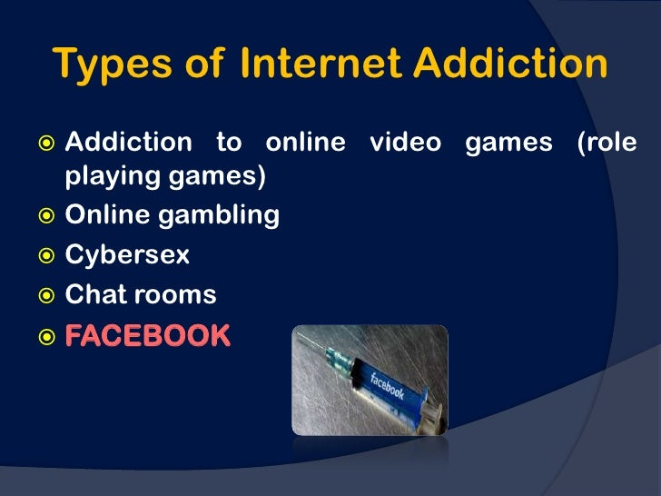 What are the types of addiction