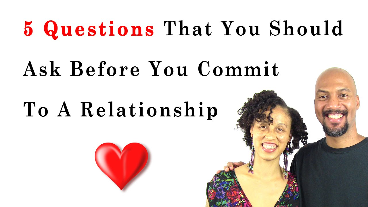 Questions to ask a guy before getting into a relationship