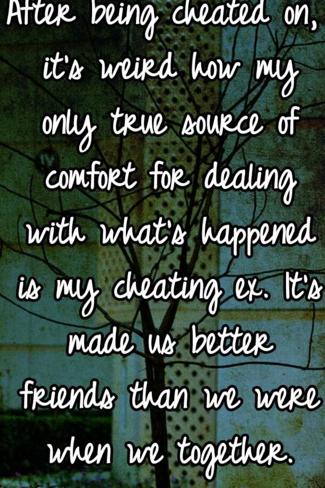 Dealing with being cheated on