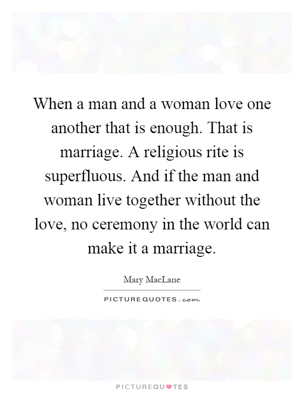 When a man loves another woman