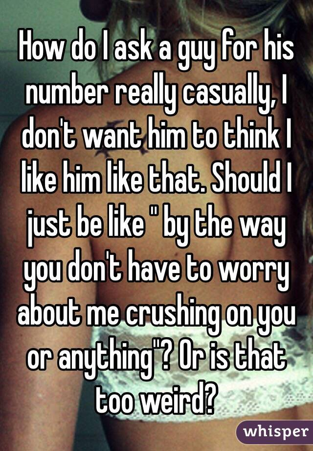 How to ask a guy for his number