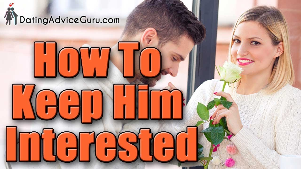 Tips to keep him interested