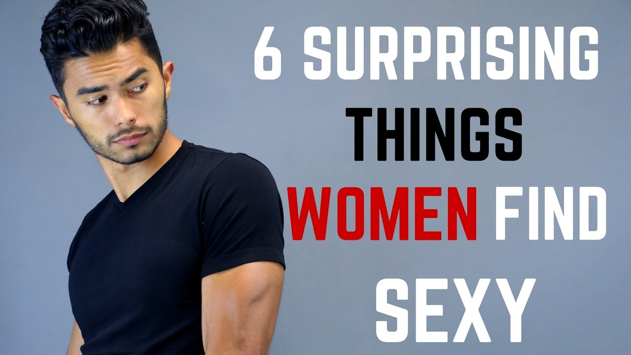 Things guys find sexy