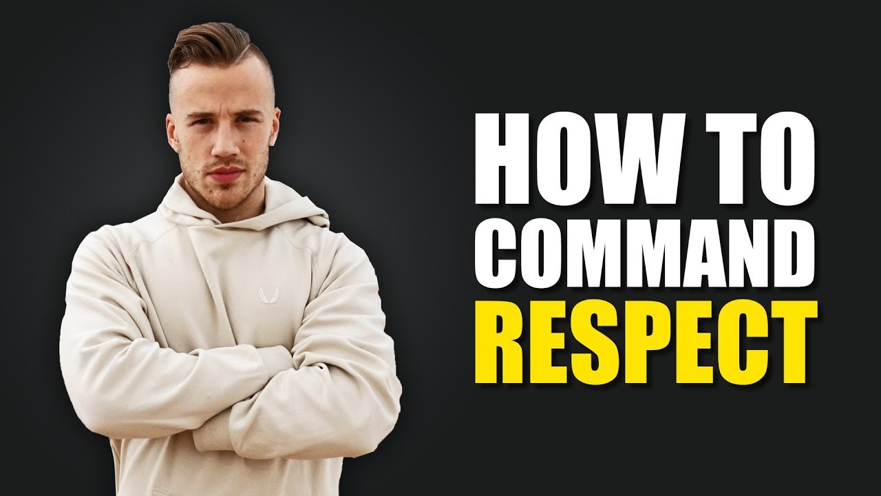 How to command respect