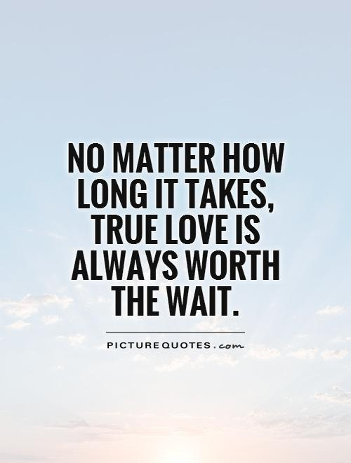 Quotes on waiting for love