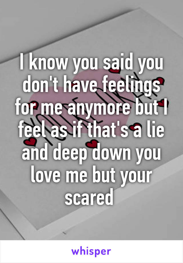 Signs he is scared of his feelings for me