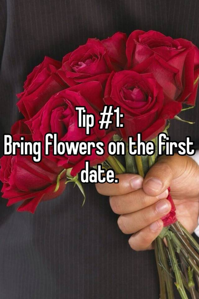 Flowers for a first date
