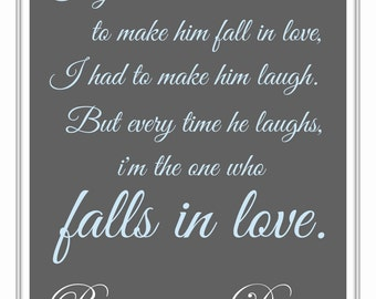 What makes him fall in love