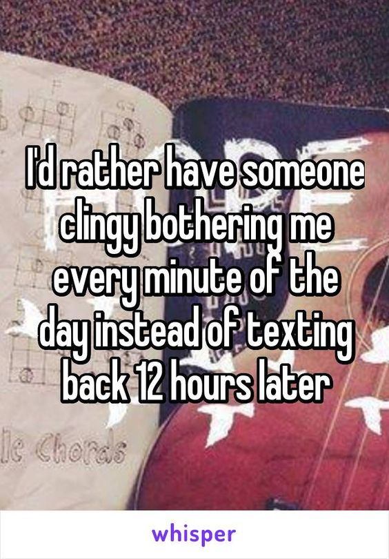 Texting too much clingy