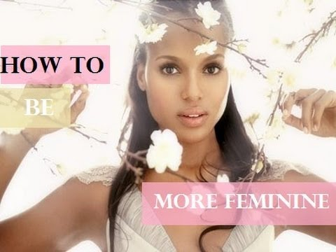 How to be more girly