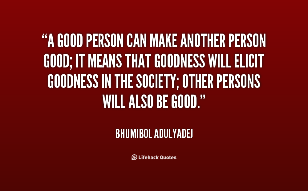 How can be a good person