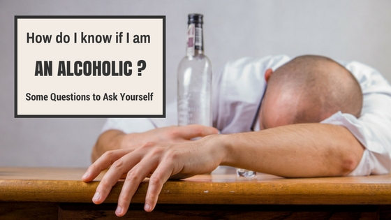 How do i know if i am an alcoholic