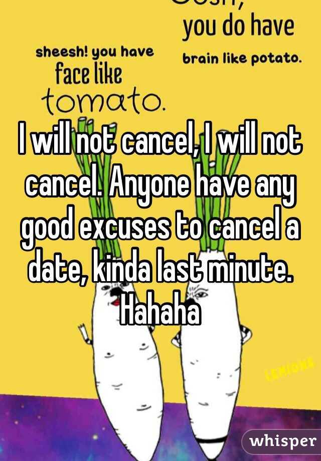 Good excuses to get out of a date