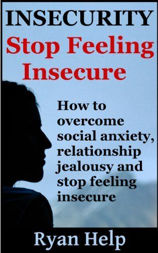 How to stop being insecure in a relationship