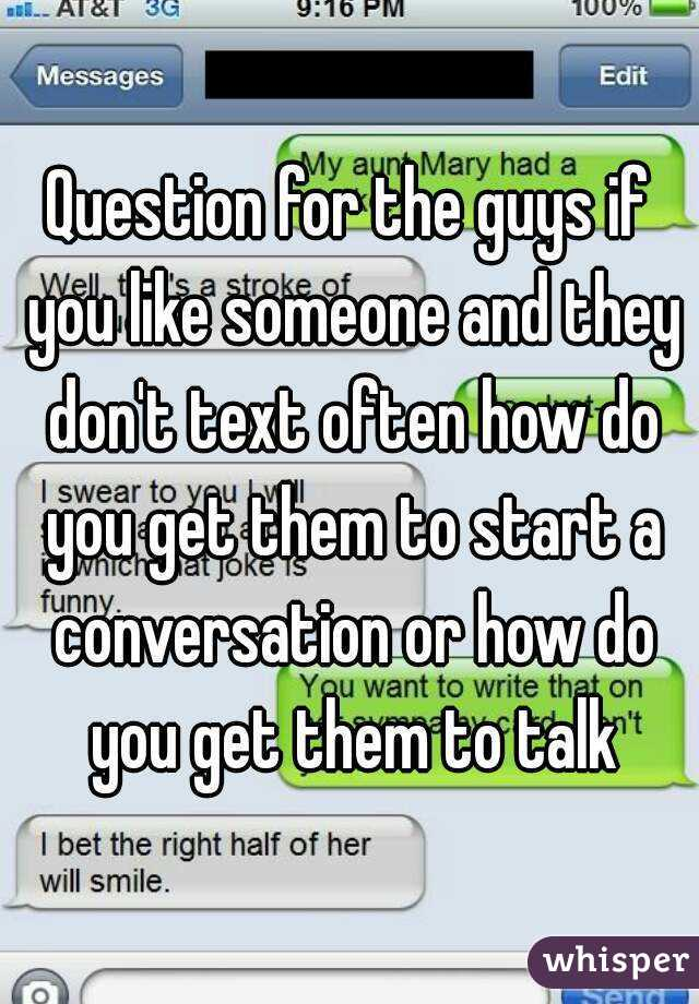 Topics to talk about with a guy you like texting
