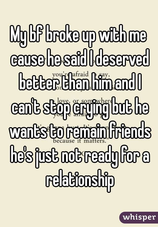 Not ready for a relationship but wants to be friends