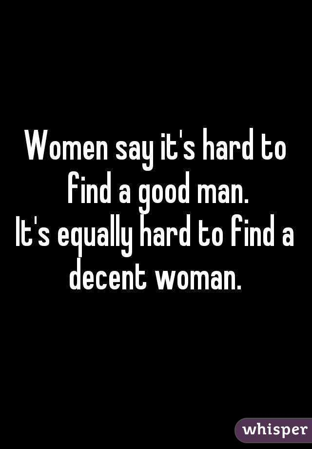 How to find a good woman
