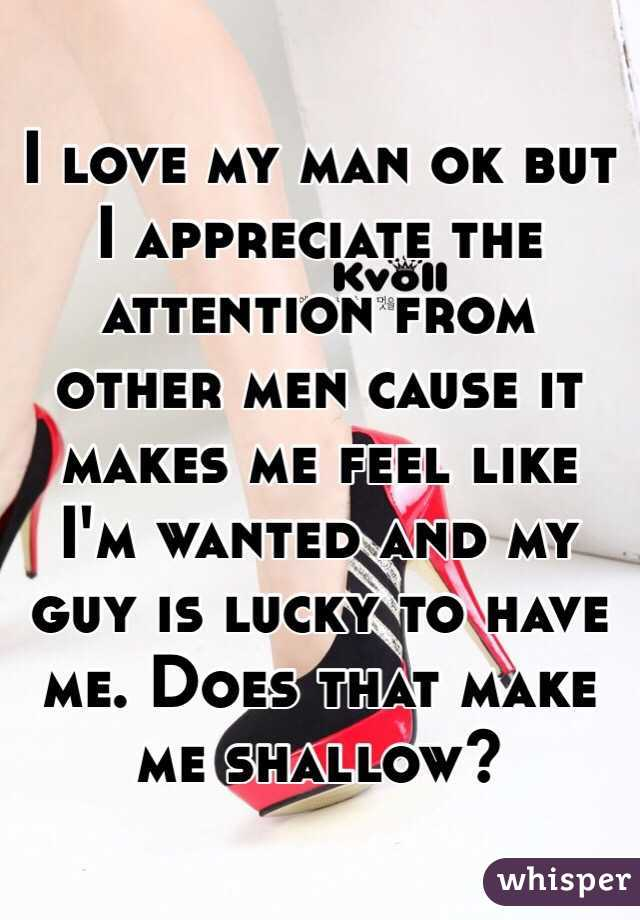 How to make a man feel loved and wanted
