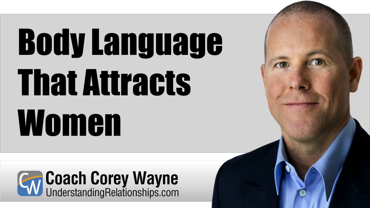 Body language that attracts a man